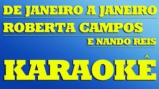 De Janeiro a Janeiro - Roberta Campos e Nando Reis | KARAOKÊ