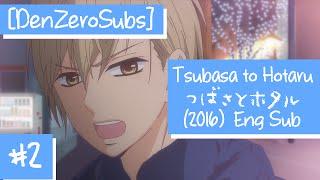 [DenZeroSubs] Tsubasa to Hotaru (2016) OVA 2 English Sub