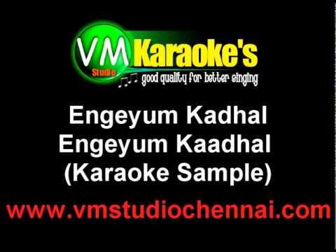 Engeyum Kadhal Karaoke Track HQ
