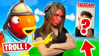 Je TROLL la YOUTUBEUSE AMOUREUSE avec ma FACECAM ! Prank Fortnite