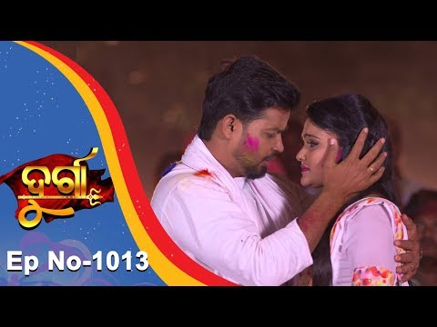 Durga | Full Ep 1013 | 8th Mar 2018 | Odia Serial - TarangTV