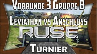 R.U.S.E Turnier: Vorrunde 3 Gruppe B Leviathan / Anschluss