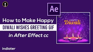 How to Make Diwali Wishes Greeting & Video in After Effect CC HINDI
