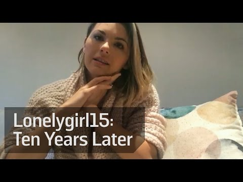 Lonelygirl15: Ten Years Later