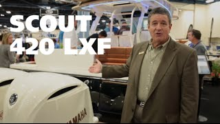 Debut of the All-New Scout 420 LXF Sportfisher