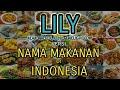 Parody Lily  Versi Nama Makanan Di Indonesia