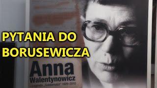 Pytania Anny Walentynowicz do Borusewicza zadane ponownie przez wnuka