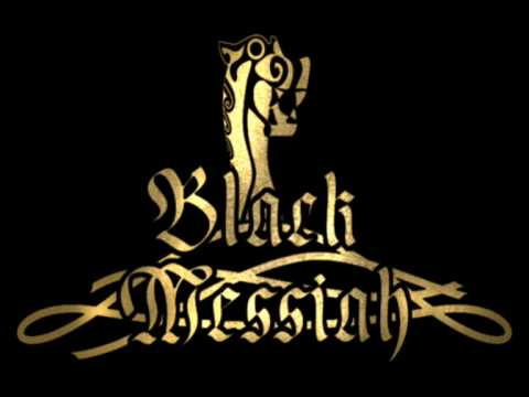 Black Messiah - Riding the Drakkar
