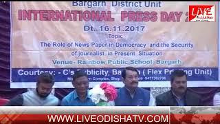 BARGARH NEWS:INTERNATIONAL PRESS DAY