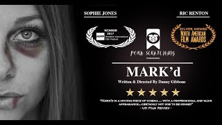 Mark'd - Award Winning Emotional Abuse Short Film #Gaslighting
