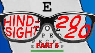 Hindsight 2020 - Week 5