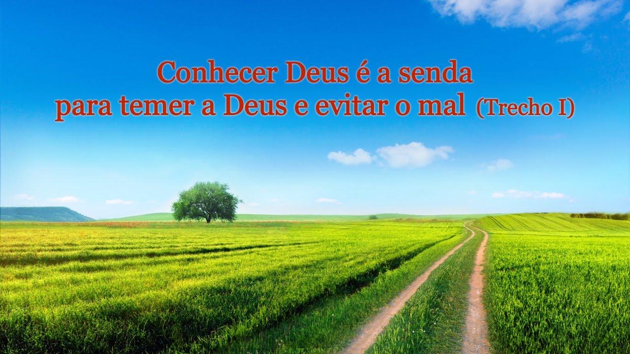"""Palavra de Deus """"Conhecer Deus é a senda para temer a Deus e evitar o mal"""" (Trecho 1)"""