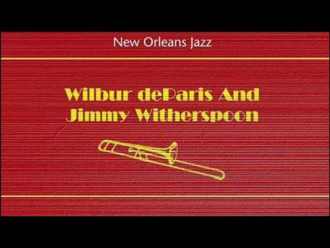 Wilbur de Paris & Jimmy Witherspoon — Trouble In Mind