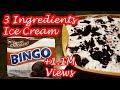 3 INGREDIENTS BINGO ICE CREAM!!!