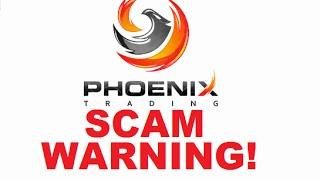 Phoenix Trading Program Review - 100% Guaranteed SCAM!!