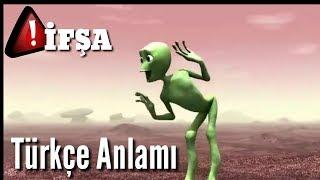 Yeşil Uzaylı İfşa | Turkçe Anlamı (Dame tu cosita)
