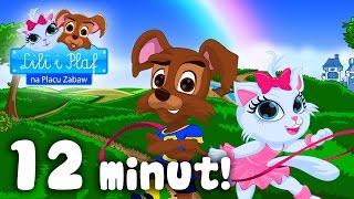 LILI I PLAF wszystkie piosenki dla dzieci HD Dziecięce hity!