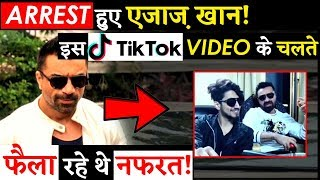Actor Ajaz Khan Gets Arrested By Mumbai Police For His Tik Tok Video