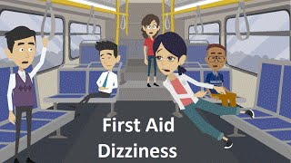 How To Treat Dizziness - First Aid Videos