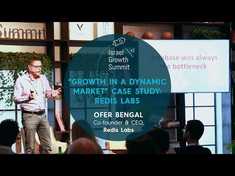 Israel Growth Summit 2018 - Ofer Bengal on growing Redis Lab