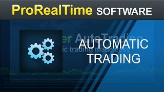 Automatic trading with ProOrder - ProRealTime