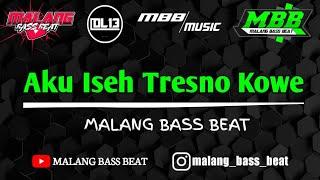 Download DJ AKU ISEH TRESNO KOWE    MBB MUSIC