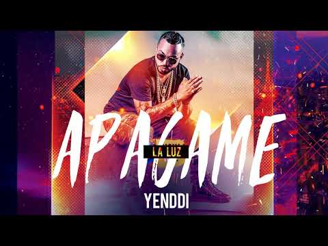Apagame La Luz - Yenddi (Audio Oficial)