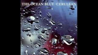 The Ocean Blue - Falling Through the Ice