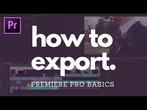 HOW TO EXPORT IN PREMIERE PRO 2020: Quick And Easy Tutorial For Beginners