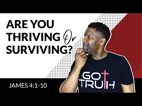 5 Signs of a Thriving Spiritual Life | James 4:1-10