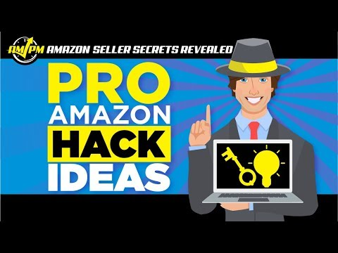 How Sellers can Benefit from Amazon Hacks – Amazon Seller Secrets Revealed