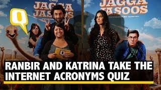 Who is More Internet Lingo Savvy, Ranbir or Katrina? Jagga Jasoos Promotion The Quint