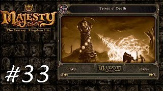 Majesty Gold HD - Playthrough 33 - Spires of Death