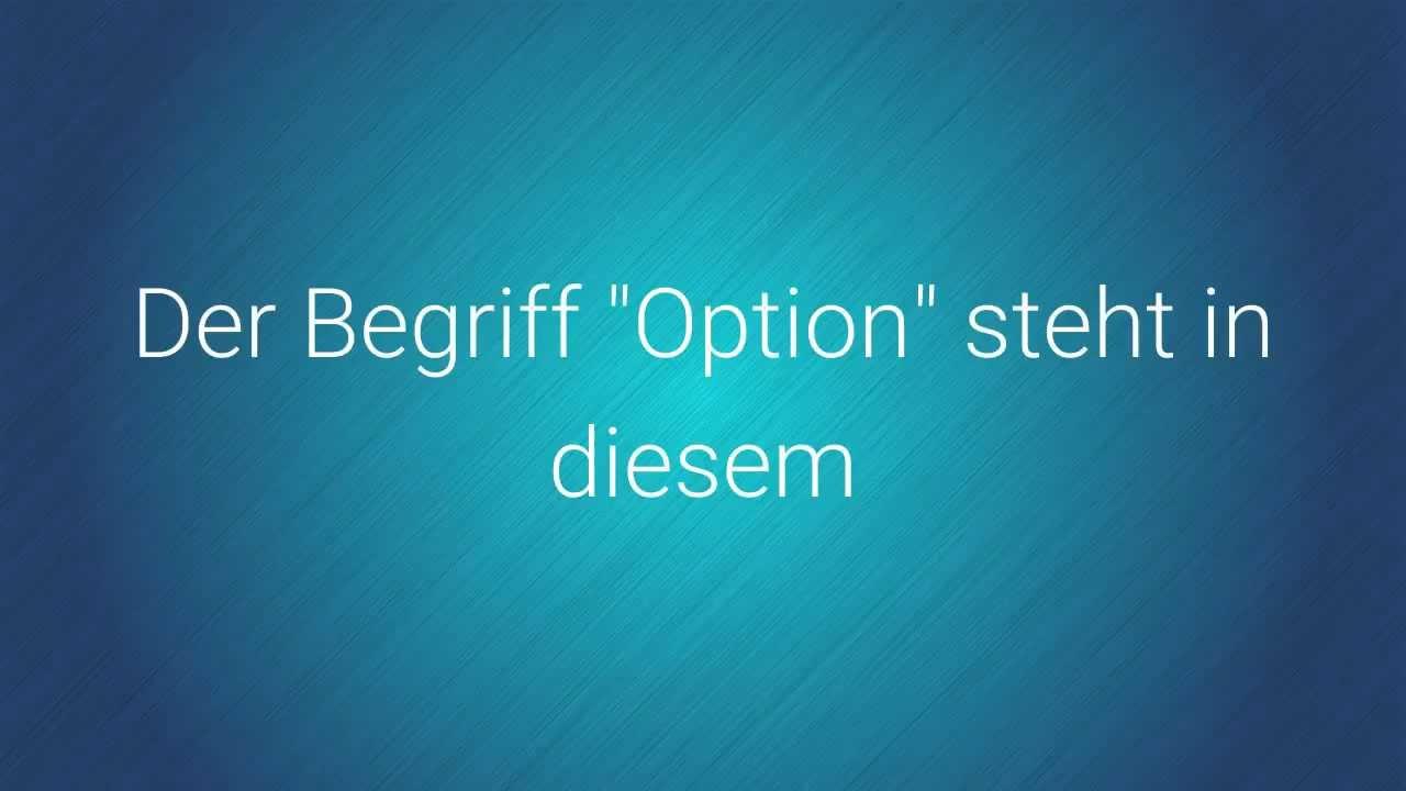 Was Ist Option