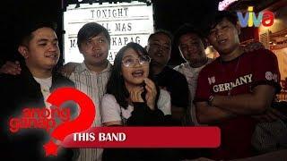 [Anong Ganap?] This Band, may mga bagong kanta!