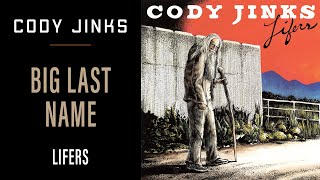 Cody Jinks - Big Last Name