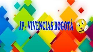 Presentación JP – VIVENCIAS BOGOTÁ