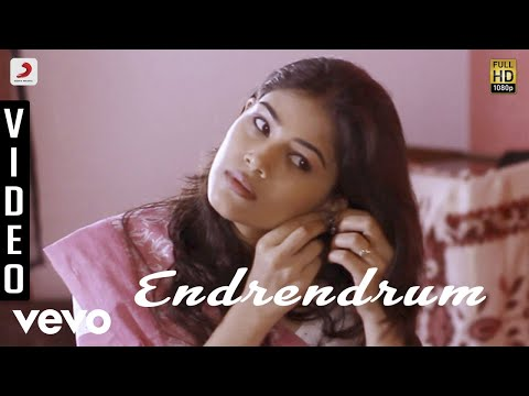Endrendrum - Endrendrum Video | Sathish | Dharan Kumar