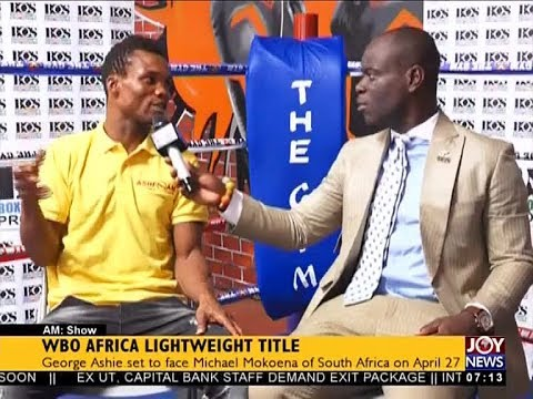 WBO Africa Lightweight Title - AM Sports on JoyNews (18-4-18)