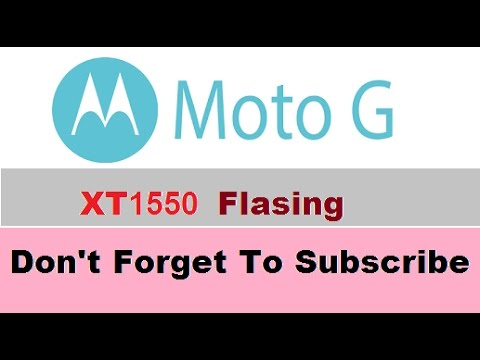 How To Flash MOTO G XT1550
