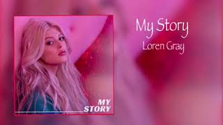 My Story - Loren Gray (unofficial audio)