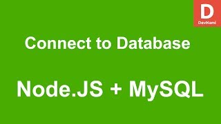 Node.JS How to Connect to MySQL Database