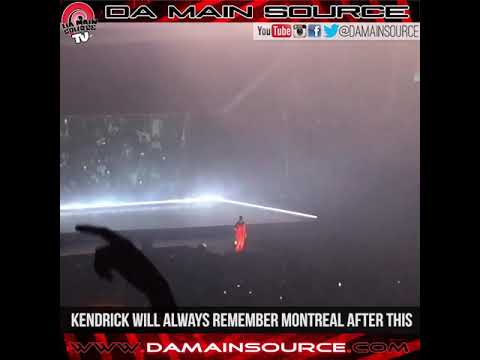 KENDRICK LAMAR WILL NEVER FORGET THIS MOMENT (MONTREAL,QC)