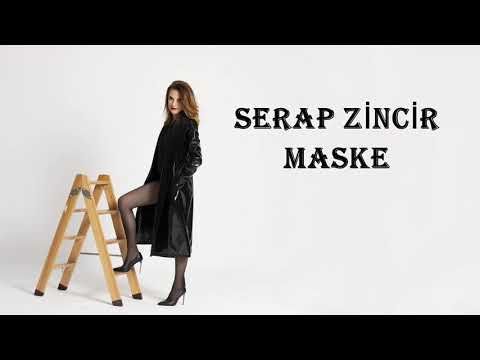 Serap Zincir - Maske (Lyric Video)