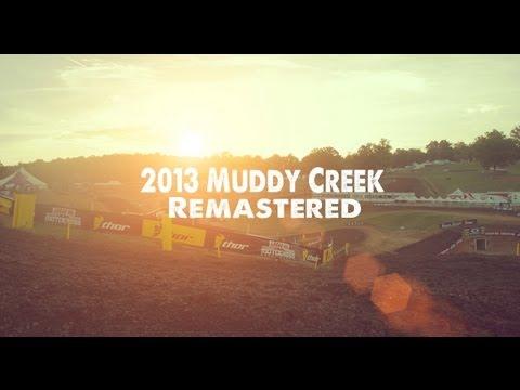 Racer X Films 2013 Muddy Creek Motocross Remastered