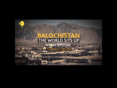 WION News Documentary - Balochistan: The World Sits Up (22/07/17)