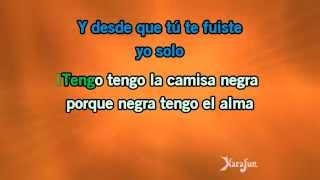 Karaoké La camisa negra - Latin Lovers *