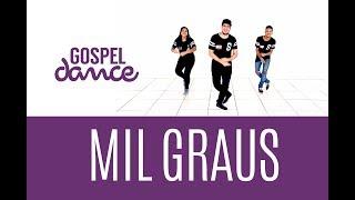 gospel dance mil graus renascer praise