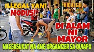 ORG*NIZER MAY BAGONG MO*DUS! HU*LING HU*LI hindi alam ni MAYOR ISKO| Hidalgo St January 11, 2020