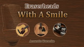 With A Smile - Eraserheads (Acoustic Karaoke)